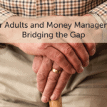 Older Adults and Money Management