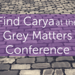 Find Carya at the Grey Matters Conference