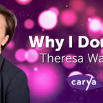 Why I Donate Theresa Watson