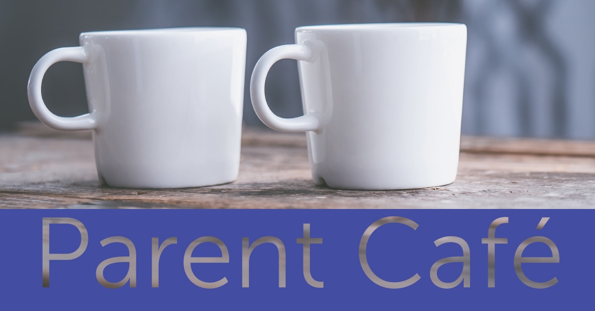 Parent Cafe